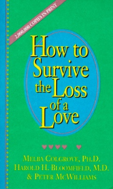 How to Survive the Loss of a Loved One