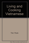 Living and Cooking Vietnamese