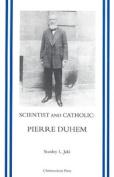 Scientist and Catholic