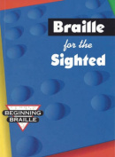 Braille for the Sighted