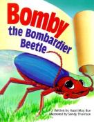 Bomby the Bombardier Beetle