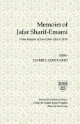 Memoirs of Sharif-Emami, PM of Iran