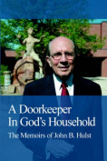 A Doorkeeper in God's Household