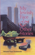 My Jewish Face and Other Stories