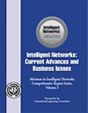 Intelligent Networks: Current Advances and Business Issues
