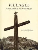 Villages of Hispanic New Mexico