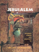 Jerusalem in Song [With CD]