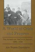 A World of Crisis and Progress