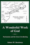 A Wonderful Work of God