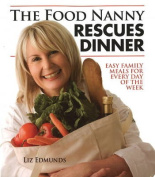 Food Nanny Rescues Dinner