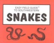 Easy Field Guide to Southwestern Snakes