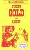 Finding Gold in the Desert