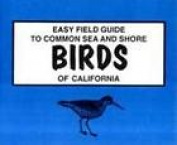 Easy Field Guide to California Sea & Shore Birds