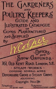 Gardeners and Poultry Keepers Guide and Illustrated Catalogue of W. Cooper, Ltd.