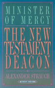 The New Testament Deacon Study Guide