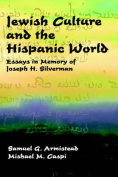 Jewish Culture and the Hispanic World