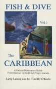 Fish and Dive the Caribbean