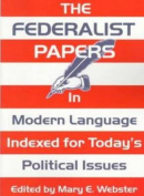 Federalist Papers in Modern Language