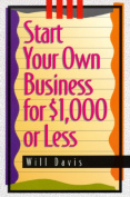 Start Your Own Business for $1, 000 or Less