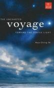 Uncharted Voyage Toward the Subtle Light