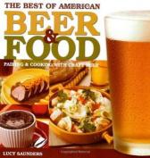 The Best of American Beer & Food  : Pairing & Cooking with Craft Beer