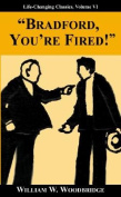 Bradford, You're Fired!