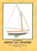 How to Build the Haven Twelve & a Half Footer