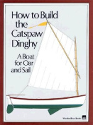 How to Build the Catspaw Dinghy