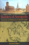 The Builders of Annapolis