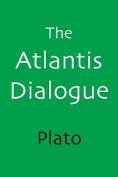 The Atlantis Dialogue