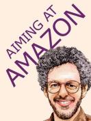 Aiming at Amazon