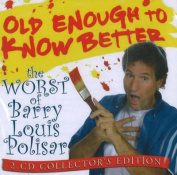 Old Enough to Know Better [Audio]