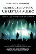 Writing and Performing Christian Music