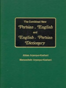 The Combined New Persian-English and English-Persian Concise Dictionary