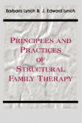 Principles and Practice of Structural Family Therapy