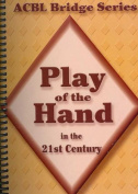 Play of the Hand in the 21st Century