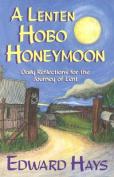 A Lenten Hobo Honeymoon