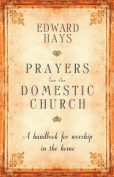 Prayers for the Domestic Church