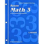 Saxon Math 3 1st Edition Student Workbook & Materials
