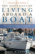 The Essentials of Living Aboard a Boat