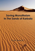 Saving Monotheism in the Sands of Karbala