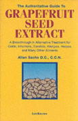 The Authoritative Guide to Grapefruit Seed Extract