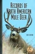Records of North American Mule Deer