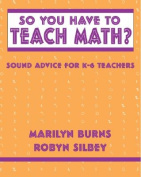 So You Have to Teach Math