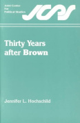 Thirty Years After Brown