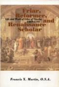 Friar, Reformer and Renaissance Scholar