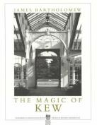 The Magic of Kew