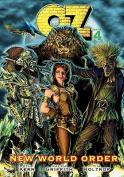 Oz Book Four: New World Order