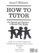 How to Tutor Multiplication, Division and Fractions Arithmetic Workbook