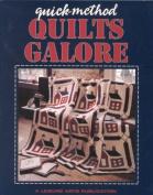 Quick Method Quilts Galore